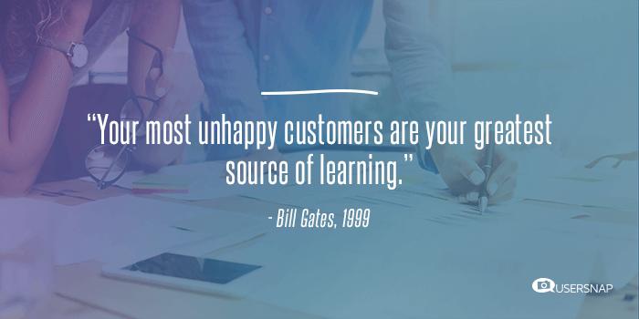 customer feedback quote by bill gates
