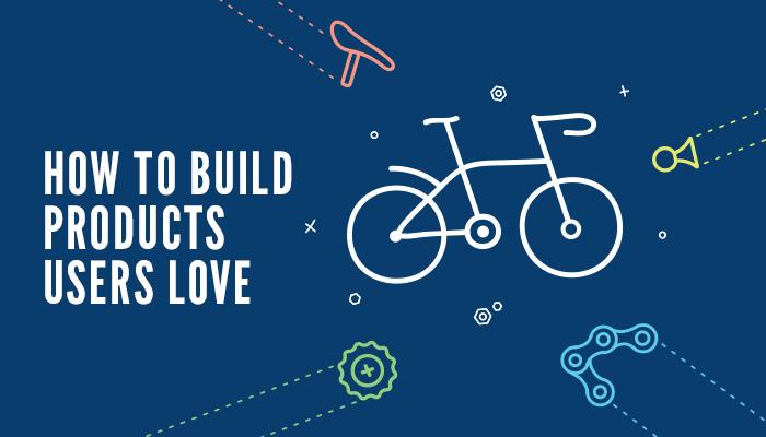 eBook – How to Build Products Users Love (with Trello, Prezi, Automattic, etc)